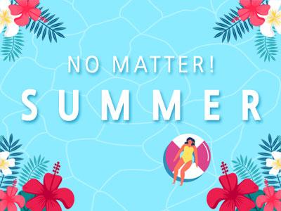 NO MATTER SUMMER